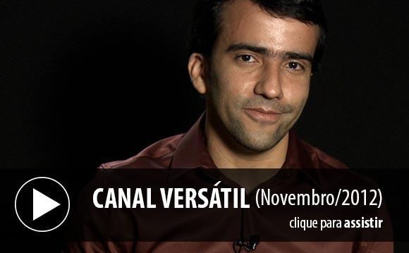 Canal Versátil (Novembro/212)