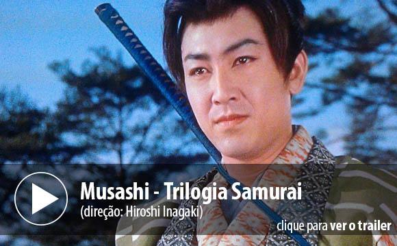 Musashi - Trilogia Samurai